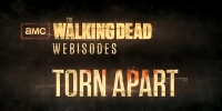The Walking Dead: Torn Apart (Webisodes)