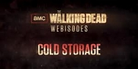 The Walking Dead: Cold Storage (Webisodes)