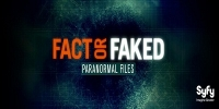 Paranormal Files: Info ou intox (Fact or Faked: Paranormal Files)
