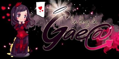 Le blog de Gaea