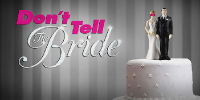Don't Tell the Bride (US)