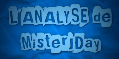 L'ANALYSE de MisterJDay