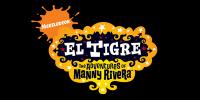 El Tigre : Les Aventures de Manny Riviera (El Tigre: The Adventures of Manny Rivera)