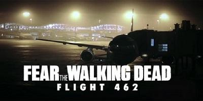 Fear the Walking Dead : Flight 462 (Webisodes)