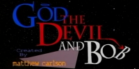 Dieu, le Diable et Bob (God, the Devil and Bob)