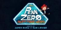 Penn Zero : Héros à mi-temps (Penn Zero: Part-Time Hero)