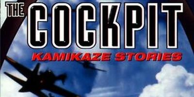 The Cockpit: Kamikaze Stories