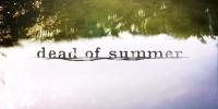 Dead of Summer : Un été maudit (Dead of Summer)
