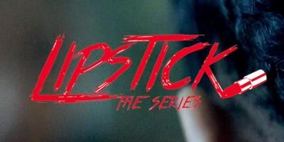 Lipstick the Series