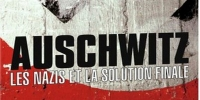 Auschwitz, la solution finale (Auschwitz: The Nazis and the Final Solution)