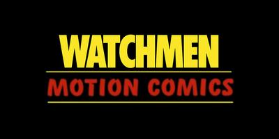 Watchmen: The Motion Comic