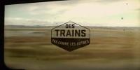 Des trains pas comme les autres (1987)