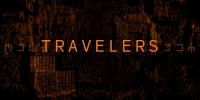 Les Voyageurs du temps (Travelers)
