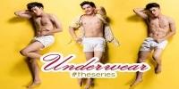 Underwear: The Series