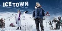 Arctique : Les hommes de l'ultime frontière (Ice Town: Life on the Edge)