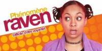 Phénomène Raven (That's So Raven)