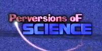 Expériences interdites (Perversions of Science)