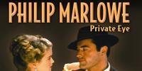 Philip Marlowe, détective privé (Philip Marlowe, Private Eye)