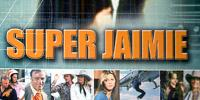 Super Jaimie (The Bionic Woman)