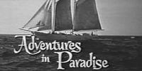 Aventures dans les îles (Adventures in Paradise)