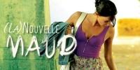 (La) nouvelle Maud