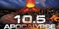 Magnitude 10,5 : l'apocalypse (10.5: Apocalypse)